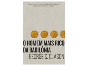 O homem mais rico da Babilônia - George S. Clason - Amazon - Amazon