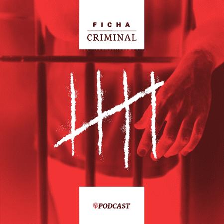 Ficha Criminal terá novos episódios todas as quartas-feiras  - Arte/UOL