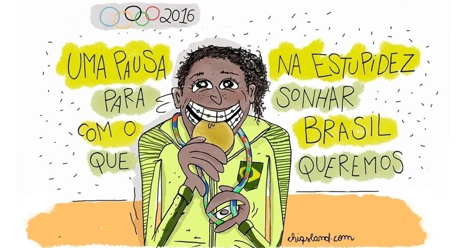 12.ago.2016 - Vamos sonhar com um Brasil que vale ouro
