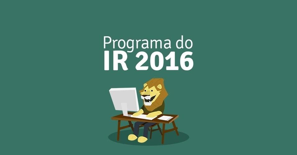 Veja como baixar o programa do IR 2016. Clique nas imagens acima e siga o passo a passo