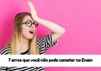7 erros que você não pode cometer no Enem - Shutterstock