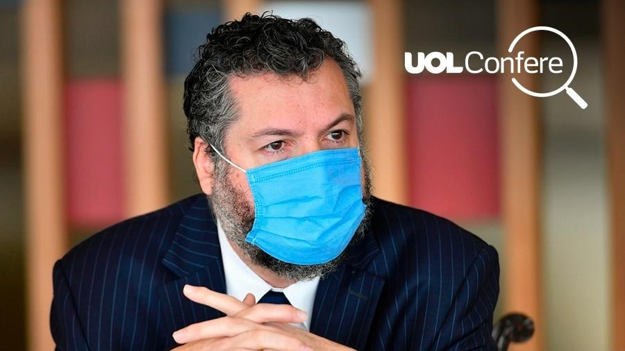 Uol confere Ernesto Araújo - UOL Confere