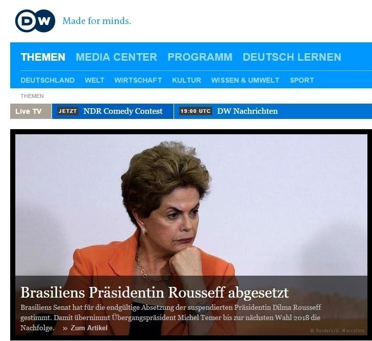 """""""Presidente do Brasi é deposta"""", diz o site da Deutsche Welle, da Alemanha"""