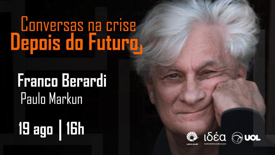 "Filósofo italiano Franco Berardi no ""Conversas na Crise"" (19.08.20) - Arte/IdEA-Unicamp"