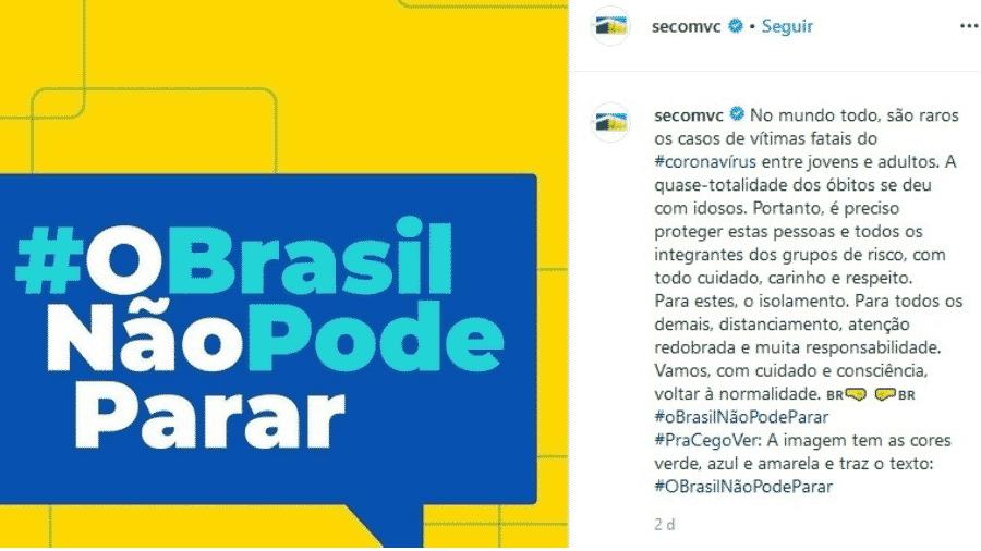 """Campanha """"O Brasil não pode parar"""" publicada em perfil da Secom, Secretaria de Comunicação da Presidência - Reprodução/Instagram"""