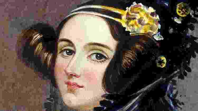 Ada Lovelace - Reprodução - Reprodução