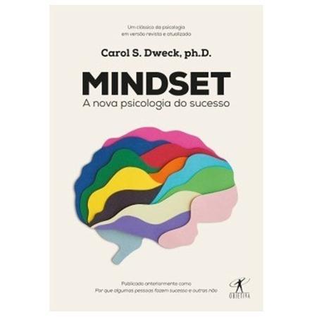 Mindset: a nova psicologia do sucesso - Carol S. Dweck - Divulgação - Divulgação