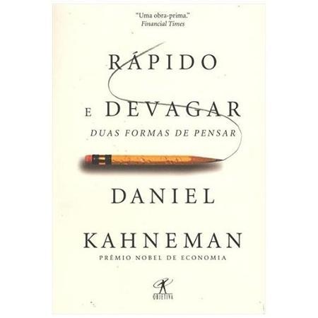 Rápido e Devagar: duas formas de pensar - Daniel Kahneman - Divulgação - Divulgação