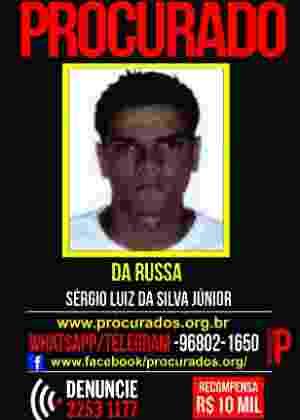 Disque Denúncia oferecia R$ 30 mil por informações sobre Sérgio Luiz da Silva Júnior, o traficante Da Russa - Reprodução/Disque Denúncia
