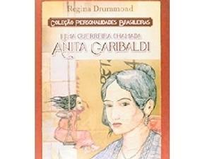 Uma guerreira chamada Anita Garibaldi - Divulgação - Divulgação