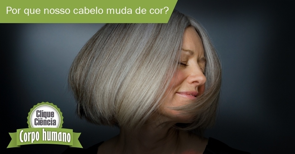 Clique Ciência: cabelos brancos