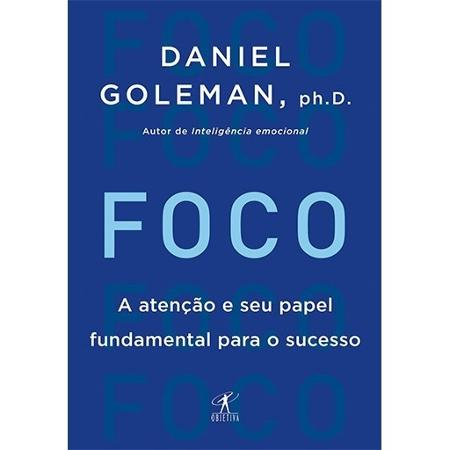 Foco - Daniel Goleman - Divulgação - Divulgação