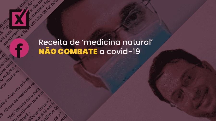 Post no Facebook recomenda receita natural combinada com medicamentos para o combate da covid-19 - Arte/Comprova