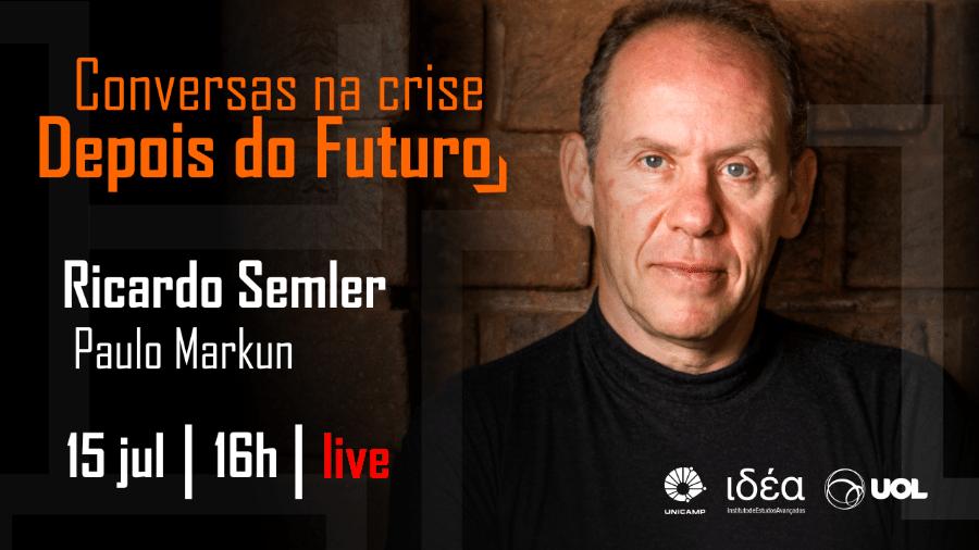 Ricardo Semler no Conversas na Crise - Depois do Futuro (15/07/20) - Arte/IdEA-Unicamp