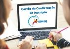 Cartão de Confirmação de Inscrição do Enem - o que é e para que serve (Foto: Brasil Escola)