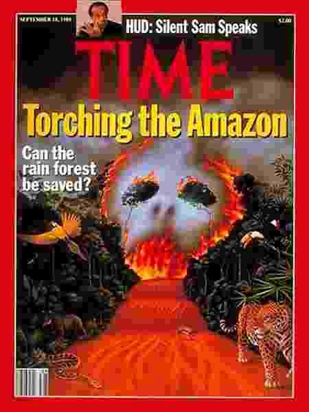 """Capa da revista """"Time"""" em 1989 questionava incêndios e o perigo à Floresta Amazônia - Reprodução - Reprodução"""
