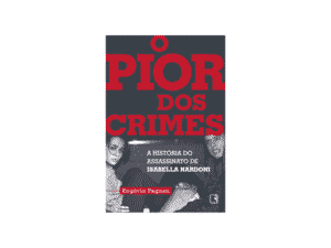 O pior dos crimes: A história do assassinato de Isabella Nardoni - Rogério Pagnan - Amazon - Amazon
