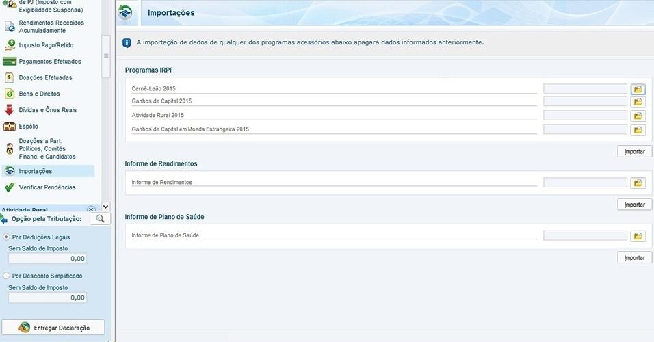 Esta tela apresenta dados importados automaticamente de outras programas, como Carne-Leão, e de informes de rendimentos de empresas e planos de saúde, por exemplo. Em todo os casos, é só clicar na tecla Importar (1)