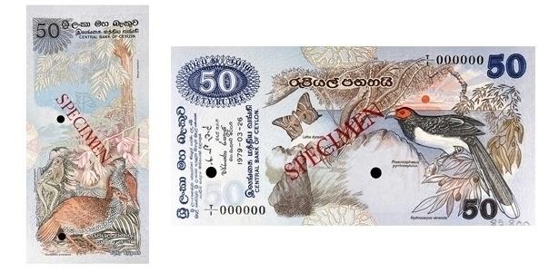 Sri Lanka: A cédula de 50 rúpias, de 1979, tem uma ave chamada malkoha de cara vermelha, da ordem dos cucos e uma borboleta nativa do país. No outro lado (na vertical) aparece um spurfowl, membro da família dos faisões, conhecido no Sri Lanka como ?bia kukula?