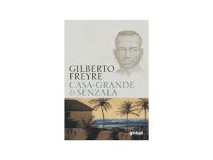 Casa-Grande & Senzala -Gilberto Freyre - Amazon - Amazon