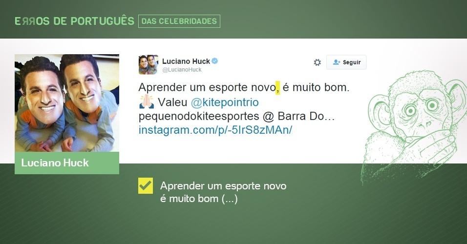 erros de português de celebridades - Luciano Huck