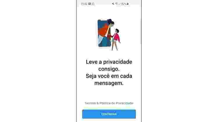 Aplicativo mostra - inúmeras vezes - que pretende dar privacidade ao usuário - Reprodução