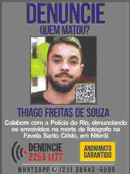 Cartaz sobre a morte do fotógrafo Thiago Freitas de Souza - Divulgação/Disque Denúncia - Divulgação/Disque Denúncia
