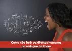 Como não ferir os direitos humanos na redação do Enem - Brasil Escola