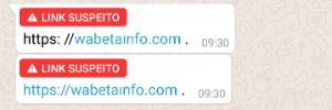 WhatsApp vai avisar quando um link for suspeito para que você NÃO CLIQUE (Foto: Reprodução)