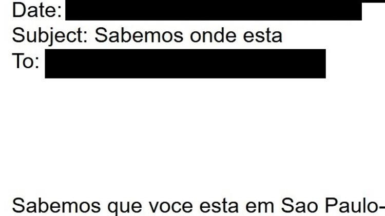 """""""Sabemos que você está em São Paulo"""", afirmou autor de e-mail junto com uma foto - Reprodução"""