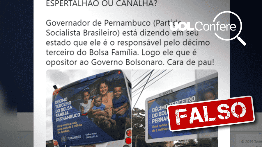 18.out.2019 - Post falso diz que Governo de Pernambuco copiou de Bolsonaro 13º do Bolsa Família - Arte/UOL