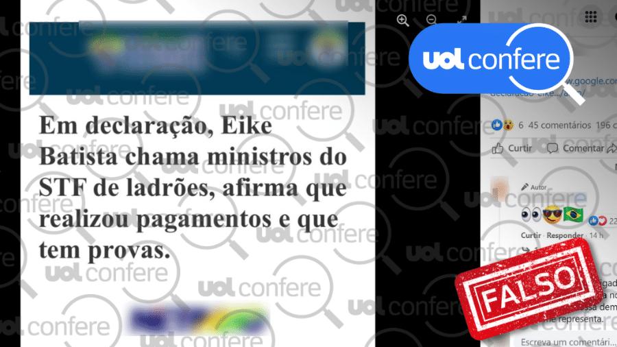 25.ago.2021 - Exemplo de post no Facebook que reproduz alegação falsa de que Eike Batista teria assumido o pagamento de propina para ministros do STF - Arte sobre Reprodução/Facebook