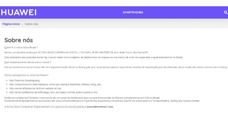 """Texto tirado da página Huawei Store Brasil, que diz que """"A Action Sales Companhia Digital também é a gestora da conceituada loja www.mistorebrasil.com"""" - Reprodução - Reprodução"""