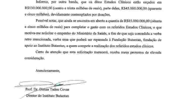 Trecho de ofício de agosto/2020 pelo qual o Butantan pediu R$ 85 milhões para o então ministro da Saúde, Eduardo Pazuello, para custeio de testes clínicos da vacina Coronavac - Reprodução - Reprodução