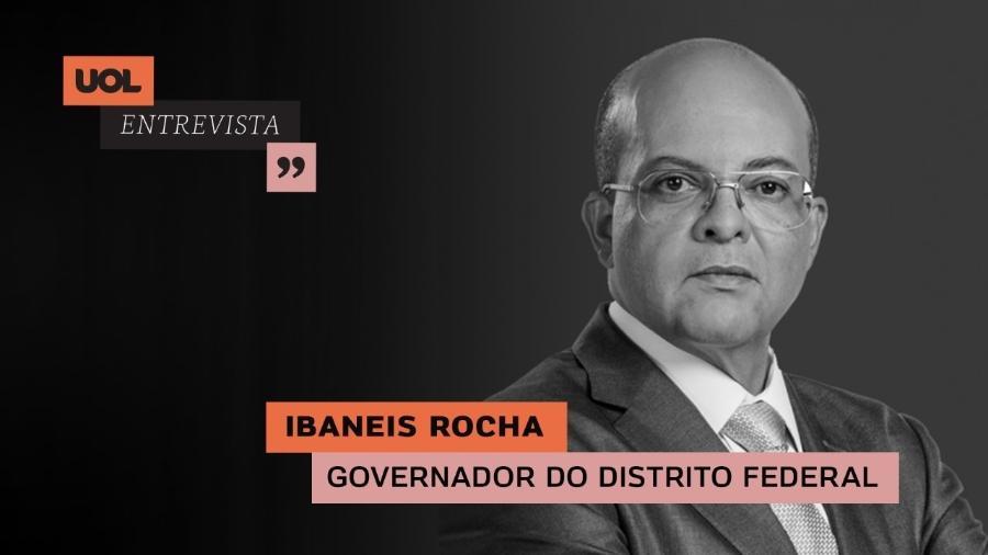 Ibaneis Rocha, governador do Distrito Federal - Arte/UOL