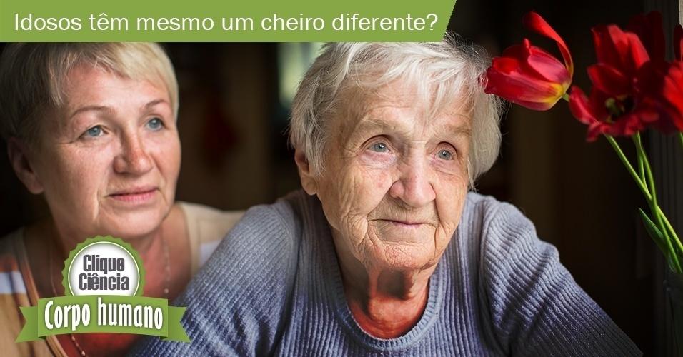 15.ago,2016 - Clique Ciência: Clique Ciência: O que causa e por que os idosos têm um cheiro diferente?