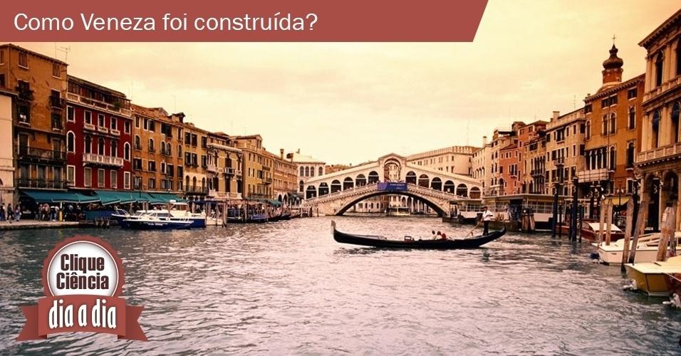 Clique Ciência: Como Veneza foi construída?