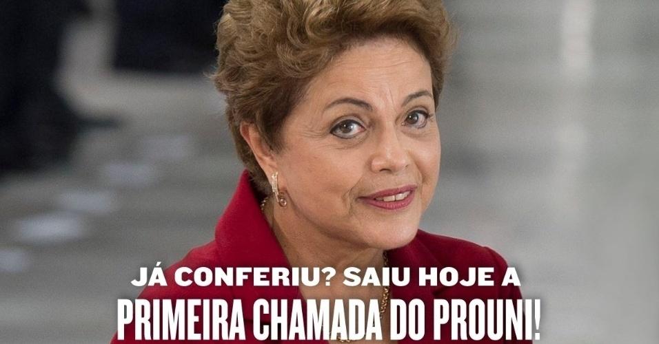 Presidente Dilma Rousseff posta meme em sua conta oficial do Facebook para lembrar a primeira chamada do Prouni (Programa Universidade Para Todos) do segundo semestre