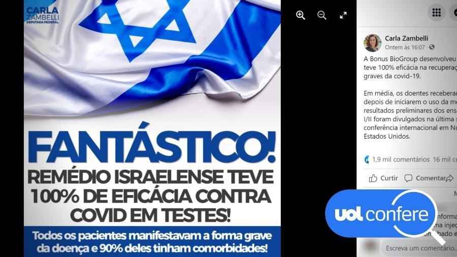 2.jun.2021 - Post da deputada federal Carla Zambelli (PSL-SP) no Facebook exalta remédio israelense contra covid-19 cuja eficácia foi provada apenas em testes preliminares - Reprodução/Facebook Carla Zambelli
