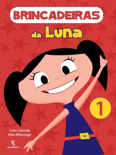 """Outra marca que licencia produtos do desenho """"O Show da Luna"""" é a Editora Salamandra. O livro de atividades Brincando com a Luna tem preço sugerido de R$ 22"""