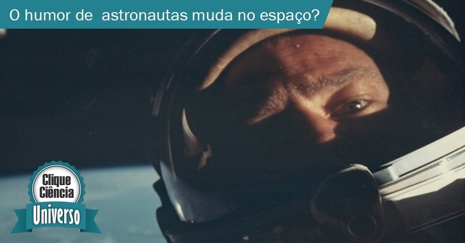 O humor dos astronautas muda no espaço?