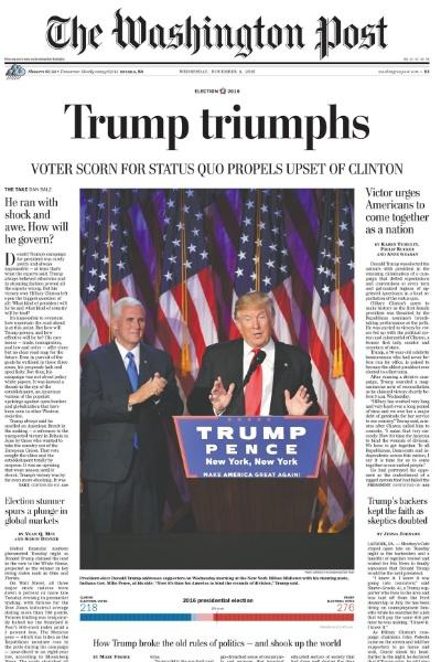 """09.nov.2016 - O jornal americano The Washington Post destacou o triunfo de Trump, afirmando que o voto contra o """"status quo"""" levou Hillary à derrota"""