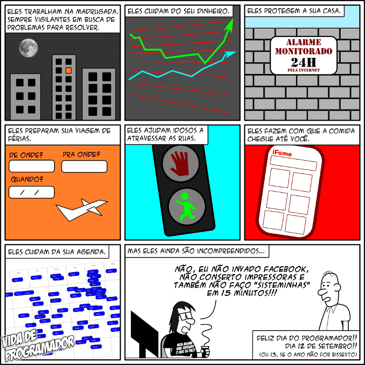Tirinha em homenagem ao Dia do Programador - Vida de Programador/Andre Noel - Vida de Programador/Andre Noel