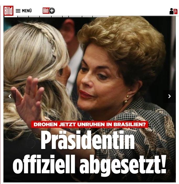 """""""Presidente oficialmente deposta"""", diz o site Bild, da Alemanha"""