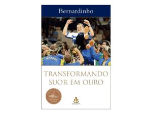 Transformando suor em ouro - Bernardinho - Amazon - Amazon