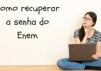 Como recuperar a senha do Enem - Brasil Escola
