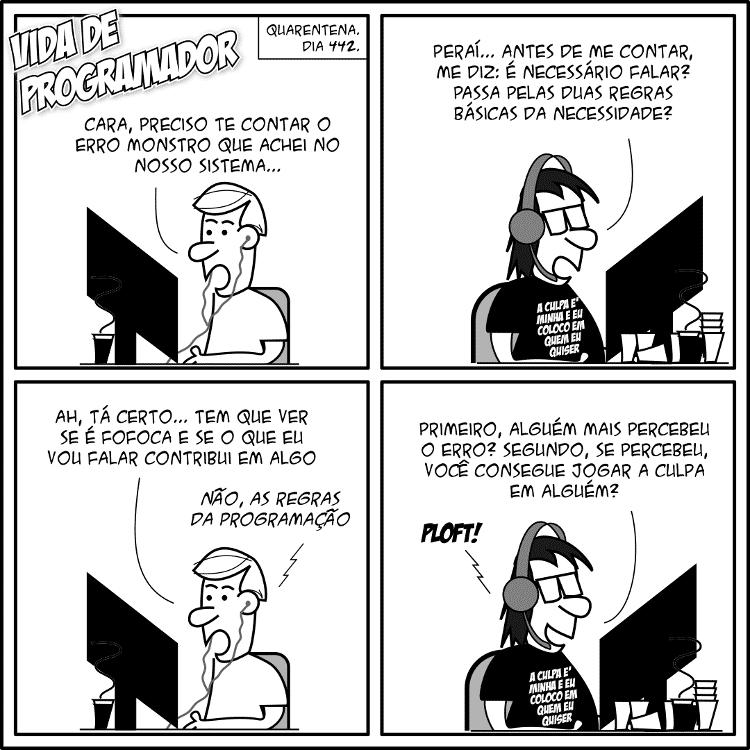 Tirinha Vida de Programador - Você precisa dizer isso? - André Noel / Vida de Programador - André Noel / Vida de Programador