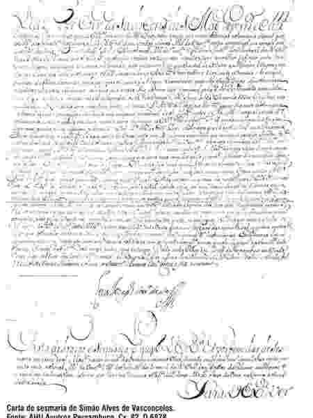 Carta do rei que designava sesmaria após doação da coroa ao beneficiário. Ao todo, ao menos 26 sesmarias foram dadas na área onde era o Quilombo dos Palmares - Reprodução