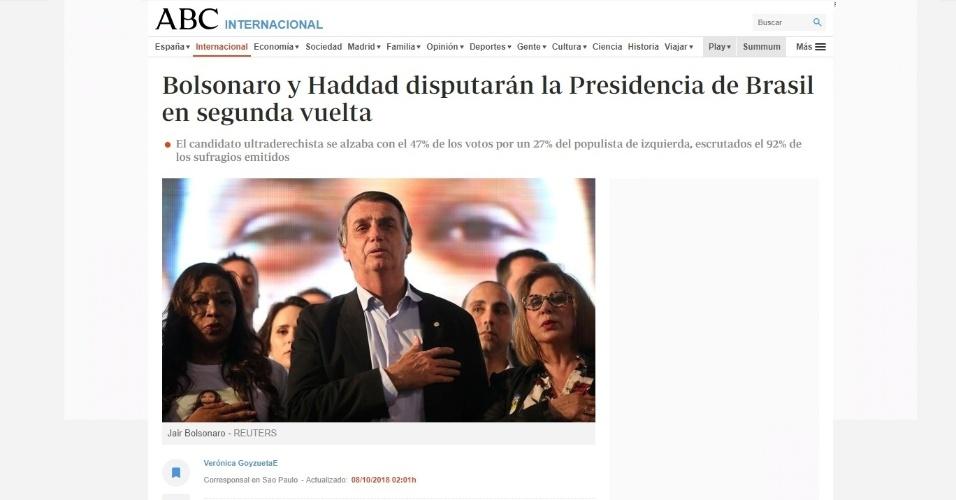 """ABC (Espanha): """"O Brasil confirmou ontem a condição de grande favorito da extrema-direita Jair Bolsonaro, que obteve 47% dos votos quando 92% dos votos haviam sido examinados, contra apenas 27% de seu rival máximo, o petista - populista de esquerda - Fernando Haddad"""""""