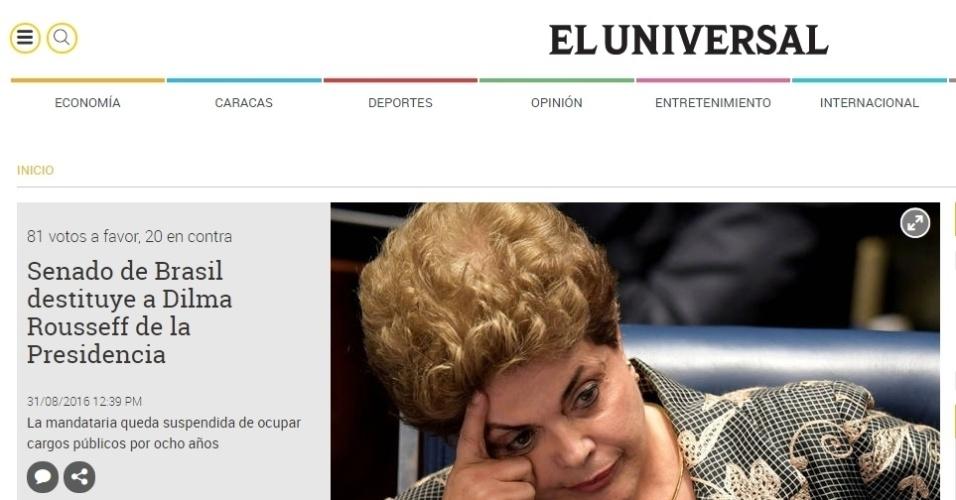 """""""Senado destitui Dilma da Presidência"""", diz a manchete do site do jornal El Universal, da Venezuela"""